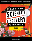Backyard Science & Discovery Workbook: South: Fun Activities & Experiments That Get Kids Outside Cover Image