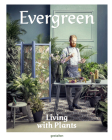 Evergreen: Living with Plants Cover Image