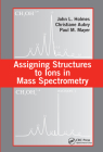 Assigning Structures to Ions in Mass Spectrometry Cover Image