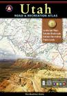 Utah Benchmark Road & Recreation Atlas (Benchmark Map: Utah Road & Recreation Atlas) Cover Image