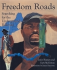 Freedom Roads: Searching for the Underground Railroad Cover Image