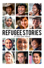 Refugee Stories: In Their Own Words Cover Image