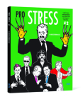 Pro Stress # 2: I Don't Care What Anybody Says About Me As Long As It Isn't True Cover Image