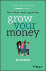Clever Girl Finance: Learn How Investing Works, Grow Your Money Cover Image
