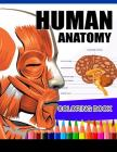 Human Anatomy Coloring Book: Anatomy & Physiology Coloring Book (Complete Workbook) Cover Image