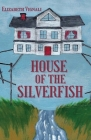 House of the Silverfish Cover Image