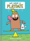 We Have a Playdate Cover Image