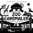 I See Zoo Animals: Bilingual (English / French) (Anglais / Français) A Newborn Black & White Baby Book (High-Contrast Design & Patterns) Cover Image