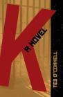 K: A Novel Cover Image
