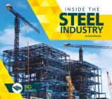 Inside the Steel Industry (Big Business) Cover Image