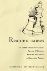 Reading Games: An Aesthetics of Play in Flann O'Brien, Samuel Beckett & Georges Perec Cover Image