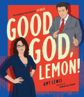 Good God, Lemon!: The Unofficial Fan's Guide to 30 Rock Cover Image