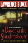 A Dance at the Slaughterhouse: A Matthew Scudder Crime Novel Cover Image