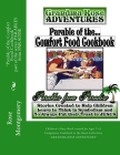 Parable of the Comfort Food Cookbook: Companion Cookbook to