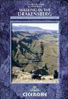Walking in the Drakensberg: 75 Walks in the Ukhahlamba-Drakensberg Park Cover Image