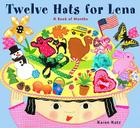 Twelve Hats for Lena: A Book of Months Cover Image