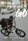 Nigel Sylvester: Go Cover Image
