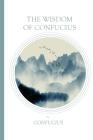 The Wisdom of Confucius Cover Image