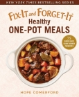 Fix-It and Forget-It Healthy One-Pot Meals: 75 Super Easy Slow Cooker Favorites Cover Image
