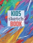 Drawing Pad for Kids: Childrens Sketch Book for Drawing Practice ( Best Gifts for Age 4, 5, 6, 7, 8, 9, 10, 11, and 12 Year Old Boys and Gir Cover Image