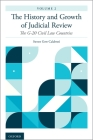 The History and Growth of Judicial Review, Volume 2: The G-20 Civil Law Countries Cover Image