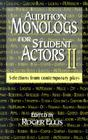 Audition Monologs for Student Actors II: Selections from Contemporary Plays Cover Image