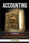 Accounting: This book includes: Accounting Principles + Bookkeeping & Quickbooks: how to manage business finances, avoid overpayme Cover Image