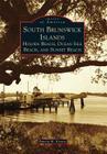 South Brunswick Islands: Holden Beach, Ocean Isle Beach, and Sunset Beach Cover Image