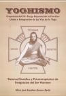 Yoghismo, propuesta del Dr. Serge Raynaud de la Ferriere: Unión e integración de las Vías de la Yoga, Sistema filosófico y psicoterapéutico de integra Cover Image