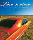 Low 'n Slow:  Lowriding in New Mexico: Lowriding in New Mexico Cover Image