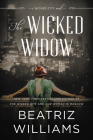 The Wicked Widow: A Wicked City Novel (The Wicked City series #3) Cover Image