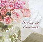 Birthdays and Anniversaries Cover Image