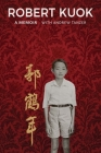 Robert Kuok a Memoir Cover Image