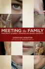 Meeting the Family: One Man's Journey Through His Human Ancestry Cover Image