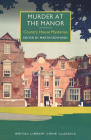 Murder at the Manor (British Library Crime Classics) Cover Image