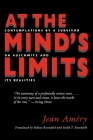 At the Mind's Limits: Contemplations by a Survivor on Auschwitz and Its Realities Cover Image