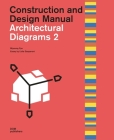 Architectural Diagrams 2: Construction and Design Manual Cover Image