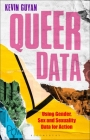 Queer Data: Using Gender, Sex and Sexuality Data for Action Cover Image
