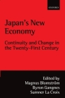 Japan's New Economy @ Continuity and Change in the Twenty-First Century ' Cover Image