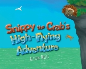 Snippy The Crab's High Flying Adventure Cover Image
