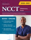 NCCT Phlebotomy Exam Study Guide: Test Prep and Practice Questions for the National Center for Competency Testing National Certified Phlebotomy Techni Cover Image