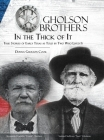 Gholson Brothers in The Thick of It: True Stories of Early Texas as Told by Two Who Lived It Cover Image