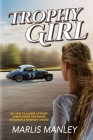 Trophy Girl Cover Image
