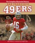San Francisco 49ers: The Complete Illustrated History Cover Image