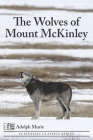 The Wolves of Mount McKinley Cover Image