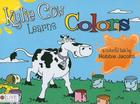 Kylie Cow Learns Colors Cover Image