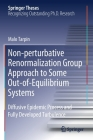 Non-Perturbative Renormalization Group Approach to Some Out-Of-Equilibrium Systems: Diffusive Epidemic Process and Fully Developed Turbulence (Springer Theses) Cover Image