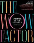 The Wow Factor: Insider Style Secrets for Every Body and Every Budget Cover Image
