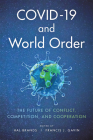 Covid-19 and World Order: The Future of Conflict, Competition, and Cooperation Cover Image