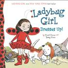 Ladybug Girl Dresses Up! Cover Image